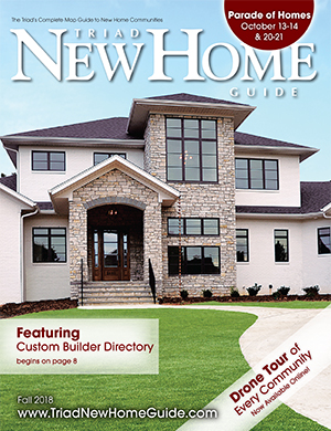 Triad New Home Guide - Fall 2018 Cover