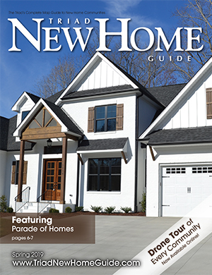Triad New Home Guide - Spring 2019 Cover