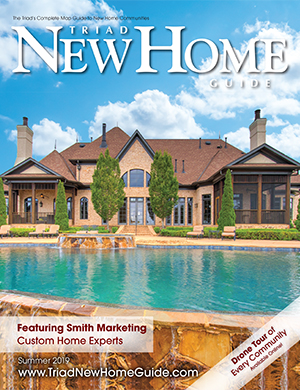 Triad New Home Guide - Summer 2019 Cover